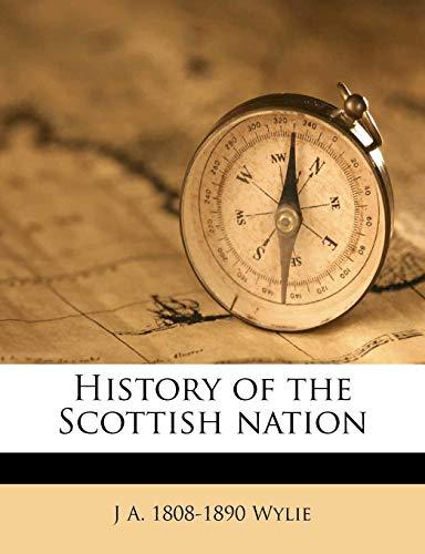 9781178084580: History of the Scottish nation Volume 3