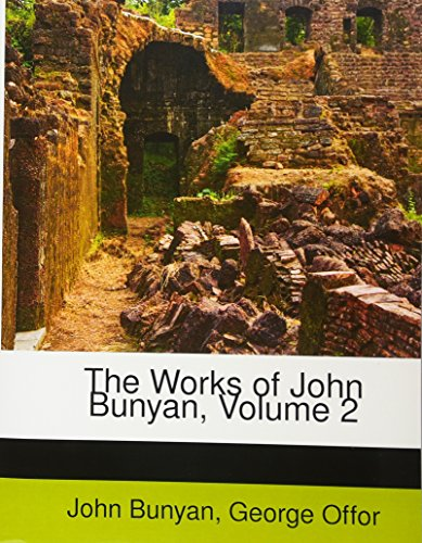 9781178084610: The Works of John Bunyan, Volume 2