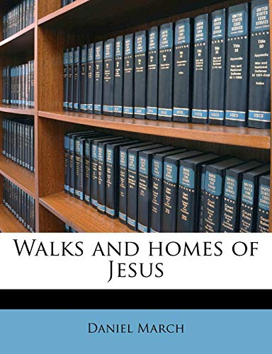 Walks and homes of Jesus (1178132838) by March, Daniel