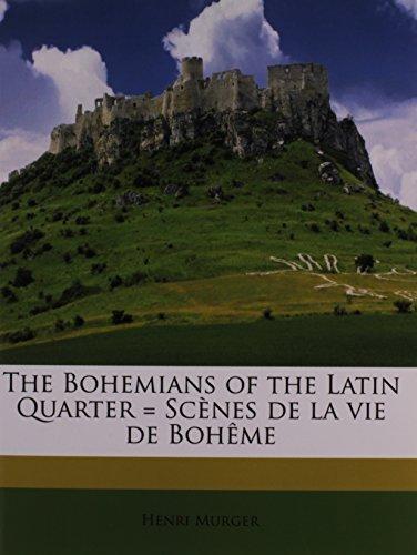 9781178165920: The Bohemians of the Latin Quarter = Scènes de la vie de Bohême