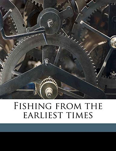 9781178198423: Fishing from the earliest times
