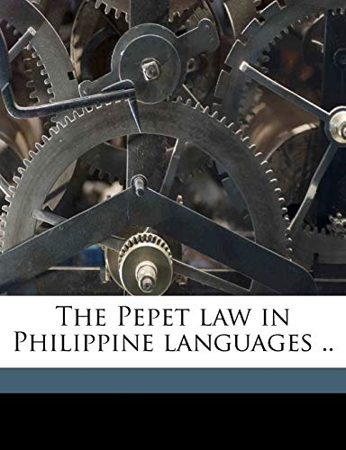 9781178284928: The Pepet law in Philippine languages ..