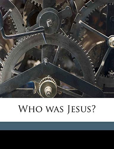 9781178311525: Who was Jesus?