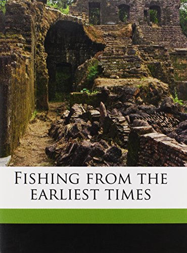 9781178312645: Fishing from the earliest times