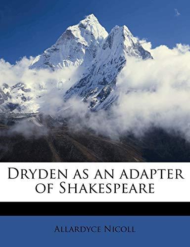 9781178335330: Dryden as an Adapter of Shakespeare