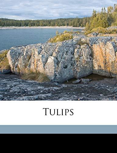 9781178335811: Tulips