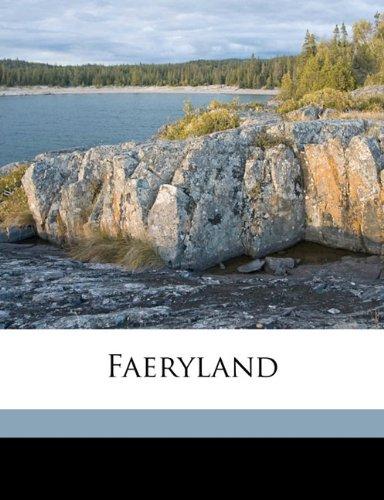 9781178344035: Faeryland