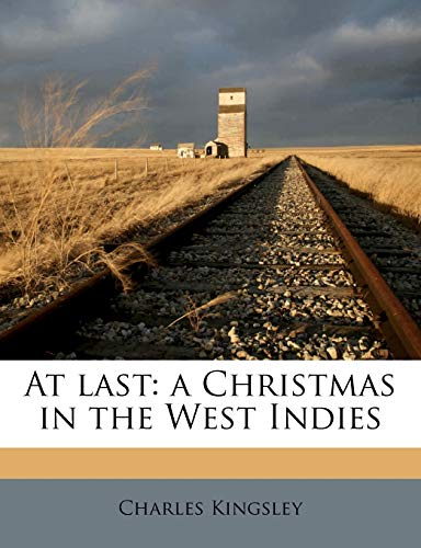 9781178365139: At last: a Christmas in the West Indies