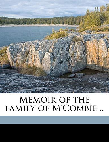 9781178368710: Memoir of the family of M'Combie ..