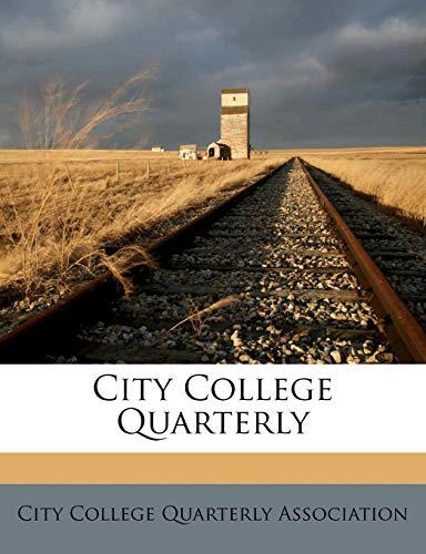 9781178384352: City College Quarterly