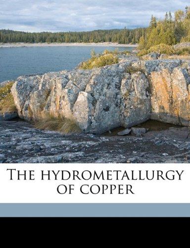 9781178387940: The hydrometallurgy of copper