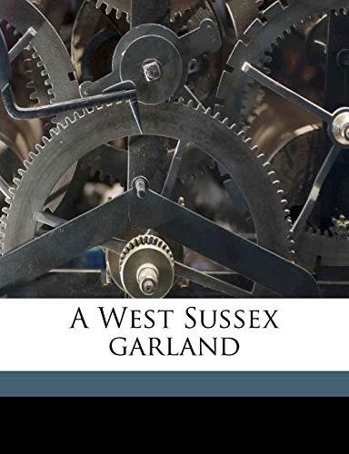 A West Sussex garland: Ibbett, William Joseph
