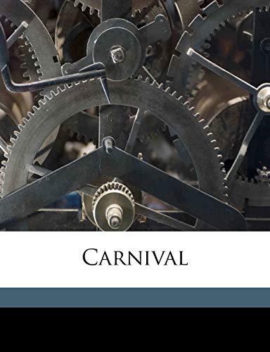 9781178397864: Carnival