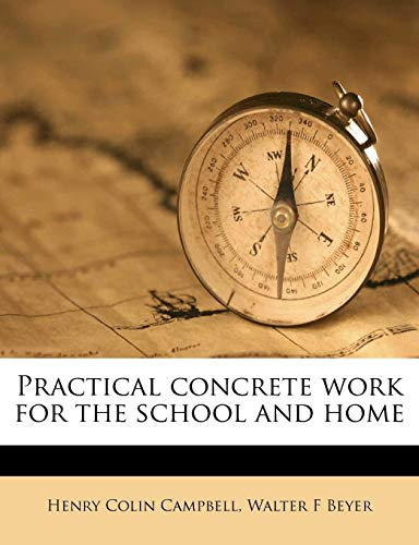 9781178409475: Practical concrete work for the school and home