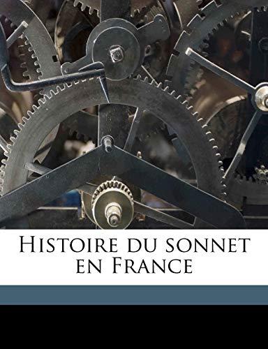 9781178443196: Histoire Du Sonnet En France