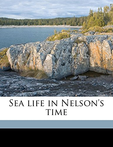 9781178457056: Sea life in Nelson's time