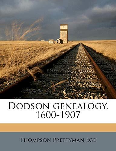 9781178465853: Dodson genealogy, 1600-1907