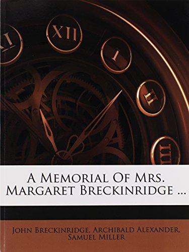 9781178477924: A Memorial Of Mrs. Margaret Breckinridge ...