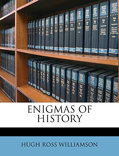 ENIGMAS OF HISTORY (1178536688) by WILLIAMSON, HUGH ROSS