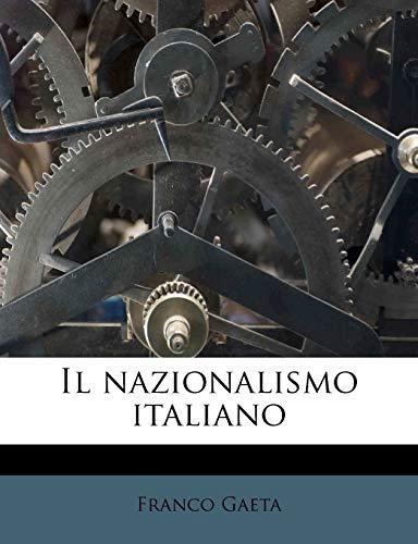 9781178543742: Il Nazionalismo Italiano