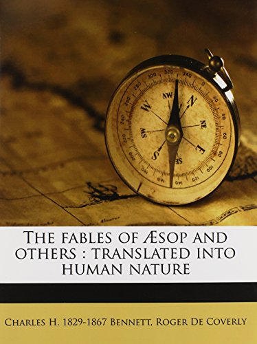 9781178589825: The fables of Æsop and others: translated into human nature