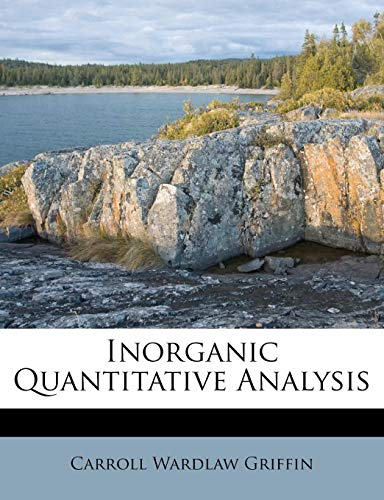 9781178594164: Inorganic Quantitative Analysis
