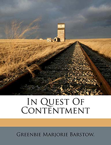 9781178607178: In Quest Of Contentment