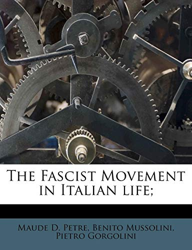 9781178634815: The Fascist Movement in Italian Life;