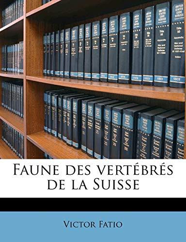 9781178643091: Faune des vertébrés de la Suisse (French Edition)