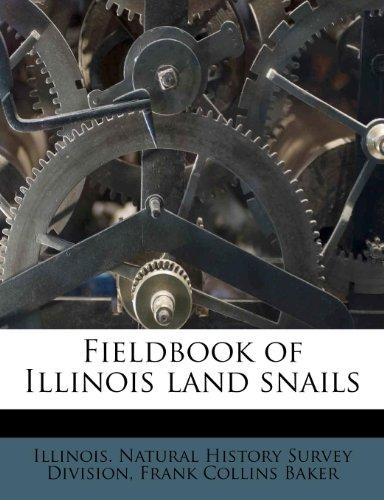9781178651096: Fieldbook of Illinois land snails