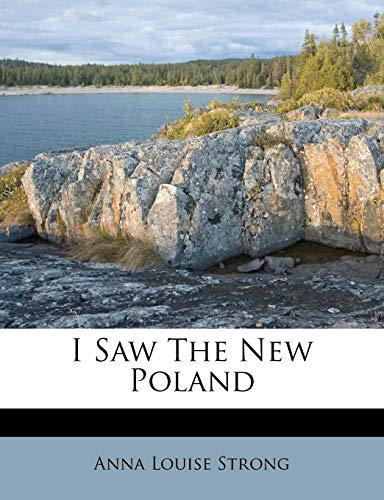 9781178660555: I Saw The New Poland