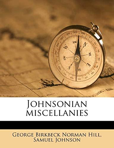 9781178684384: Johnsonian miscellanies