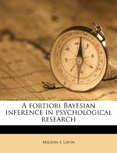 9781178686852: A fortiori Bayesian inference in psychological research