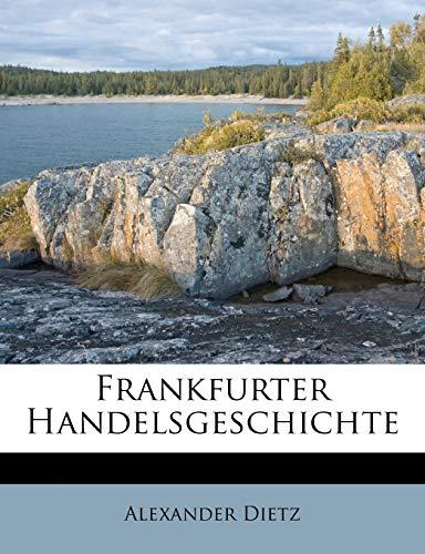 9781178708271: Frankfurter Handelsgeschichte (German Edition)