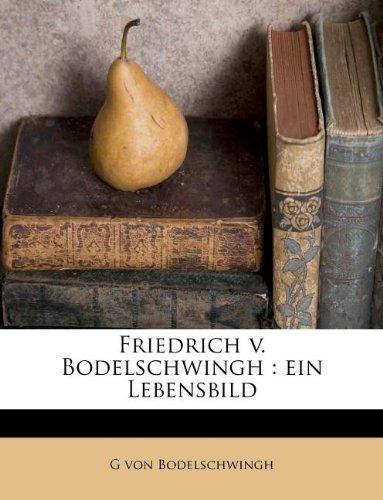 9781178721942: Friedrich v. Bodelschwingh: ein Lebensbild (German Edition)