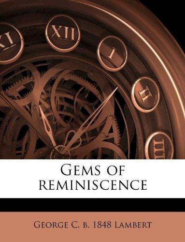 9781178739862: Gems of reminiscence