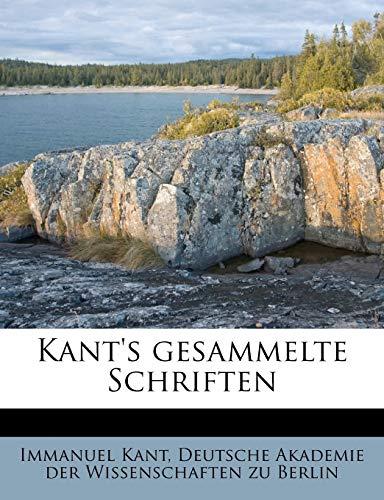 Kant's gesammelte Schriften (German Edition) (9781178764918) by Immanuel Kant