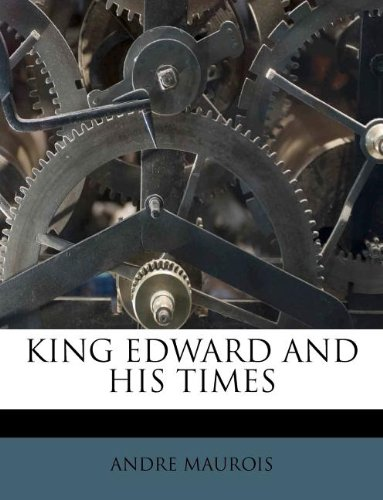 9781178770537: KING EDWARD AND HIS TIMES