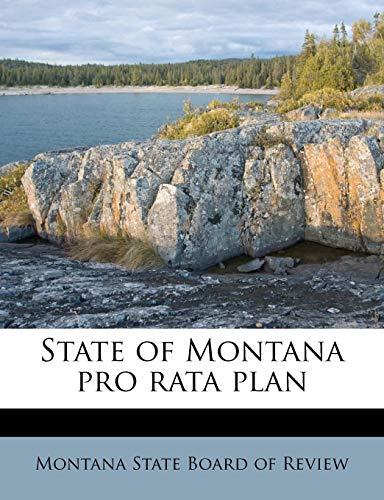 9781178914924: State of Montana pro rata plan