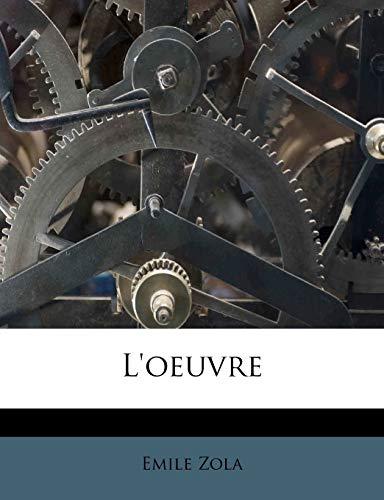 9781179031989: L'oeuvre (French Edition)