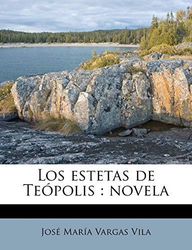 9781179034003: Los estetas de Teópolis: novela (Spanish Edition)