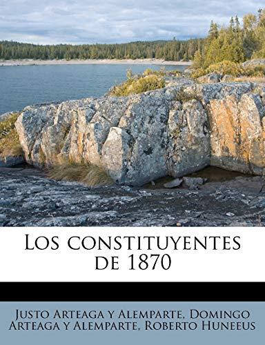 9781179049458: Los constituyentes de 1870 (Spanish Edition)