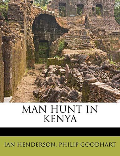 9781179107875: MAN HUNT IN KENYA