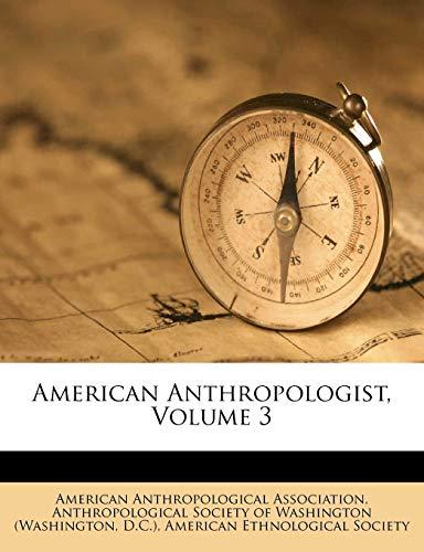 9781179178158: American Anthropologist, Volume 3