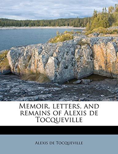 9781179178462: Memoir, letters, and remains of Alexis de Tocqueville