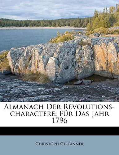 9781179210797: Almanach der Revolutions-Charaktere für das Jahr 1796 (German Edition)