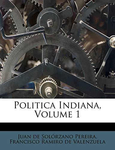 9781179223513: Politica Indiana, Volume 1 (Spanish Edition)