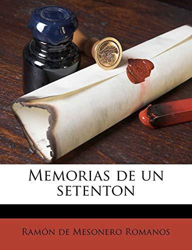 9781179241944: Memorias de un setenton (Spanish Edition)