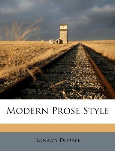 9781179333465: Modern Prose Style