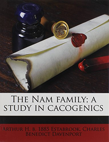 9781179382678: The Nam family; a study in cacogenics